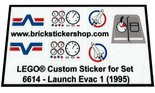 Precut-Replica-Sticker-for-Lego-Set-6614-Launch-Evac-1-(1995)